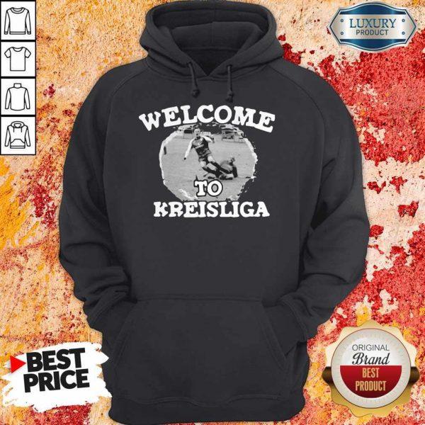 Football Soccer Welcome To Kreisliga Hoodie