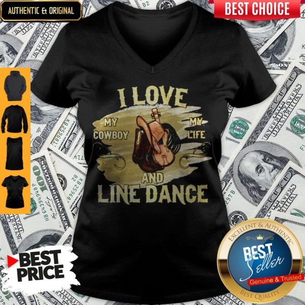I Love My Cowboy My Life And Line Dance V-neck