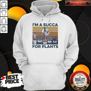 I'm A Succa For Plants Vintage Hoodie