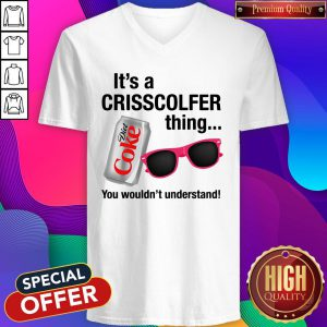 It's A Crisscolfer Thing Diet Coke You Wouldn't Understand V-neck