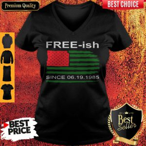 Juneteenth Free-ish Since 06-19-1985 V-neck