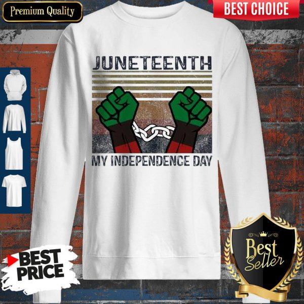 Juneteenth My Independence Day Vintage Sweatshirt