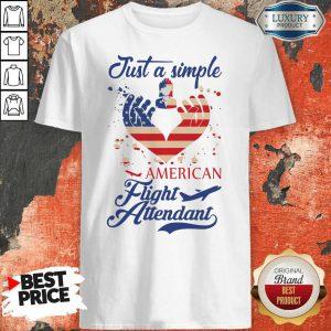 Just A Simple American Flight Attendant Shirt