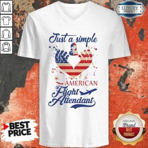 Just A Simple American Flight Attendant V-neck