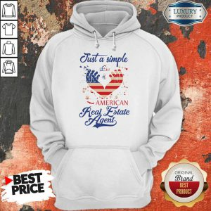 Just A Simple American Real Estate Agent Hoodie