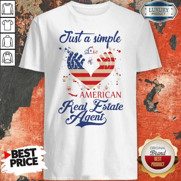 Just A Simple American Real Estate Agent Shirt