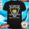 Liverpool 19 Times Champions 2020 Back On Our Perch Shirt
