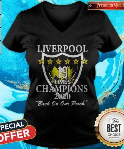 Liverpool 19 Times Champions 2020 Back On Our Perch V-neck