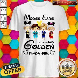 Mouse Ears And Golden Kinda Girl Shirt
