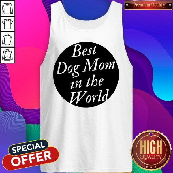 Official Best Dog Mom In The World Tank Top