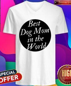 Official Best Dog Mom In The World V-neck