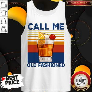 Official Call Me Old Fashioned Tank Top