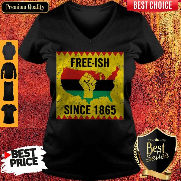 Official End Of Slavery Free Ish Since 1865 V-neck