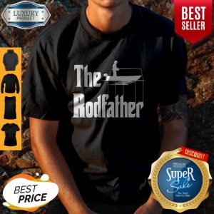 Official Fishing The RodFather The GodFather Shirt