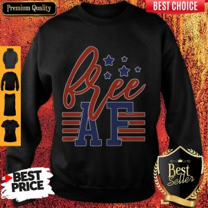 Official Free Af 4th Of July Sweatshirt
