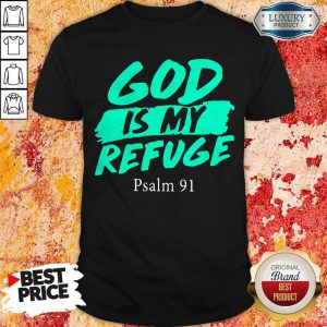 Official God Is My Refuge Psalm 91 Tank Top