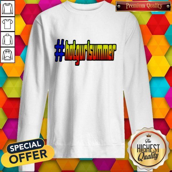 Official Hot Gurl Summer Sweatshirt