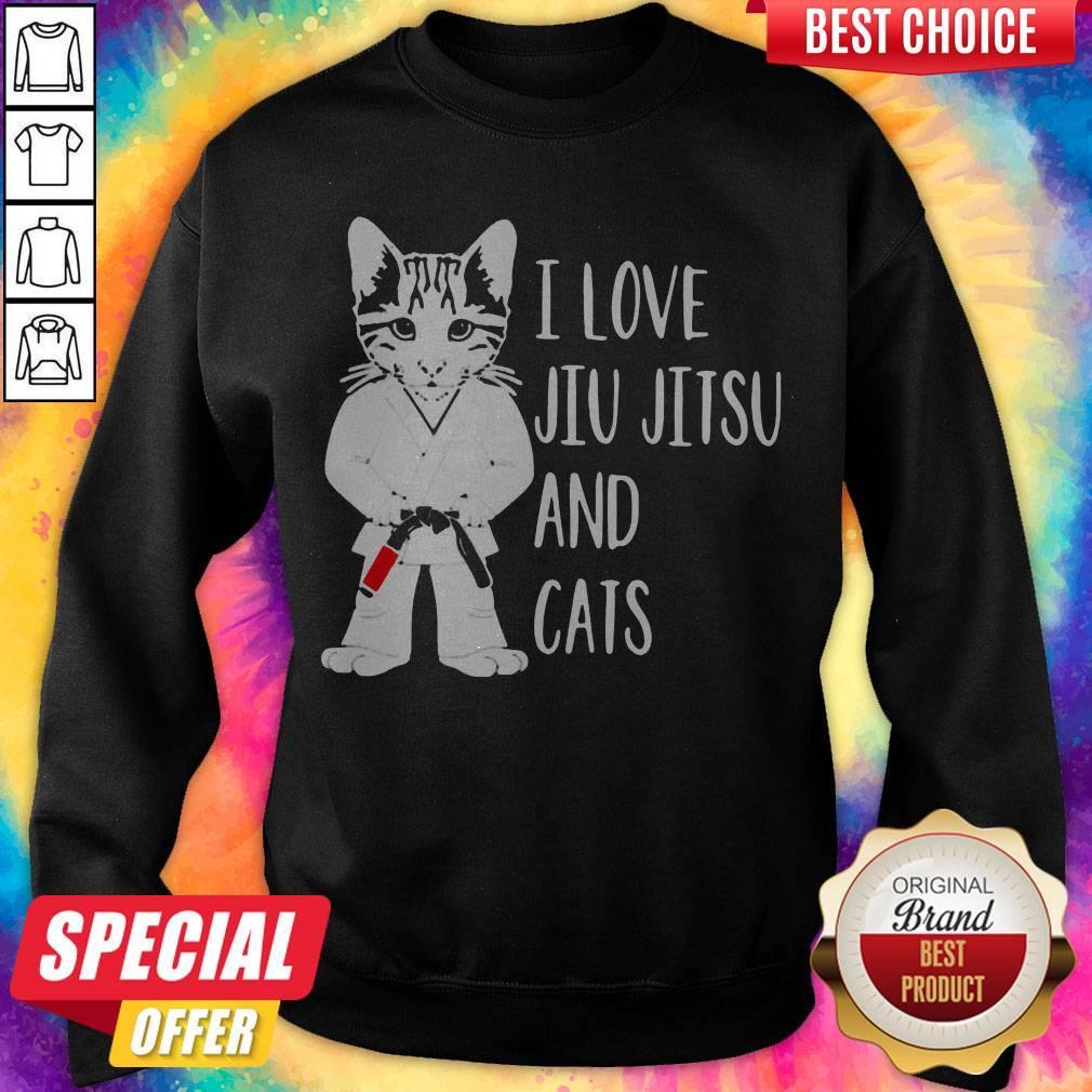 Official I Love Jiu Jitsu And Cats Sweatshirt