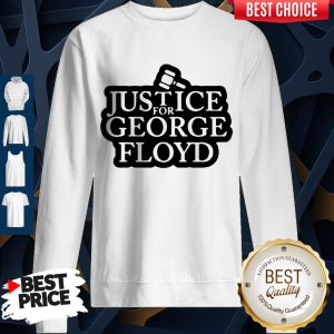 Official Law Justice For George Floyd Sweatshirt