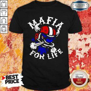 Official Mafia For Life Shirt