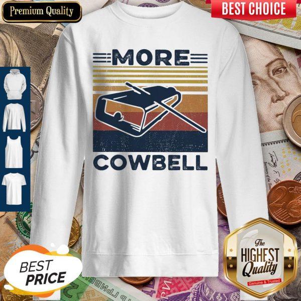 Official More Cowbell Vintage Retro Sweatshirt
