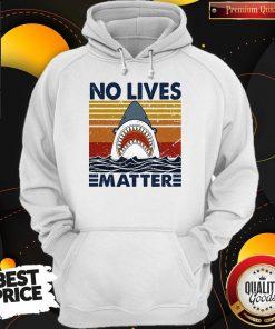 Official Shark No Lives Matter Vintage Hoodie