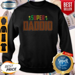 Official Super Daddio Super Mario Sweatshirt