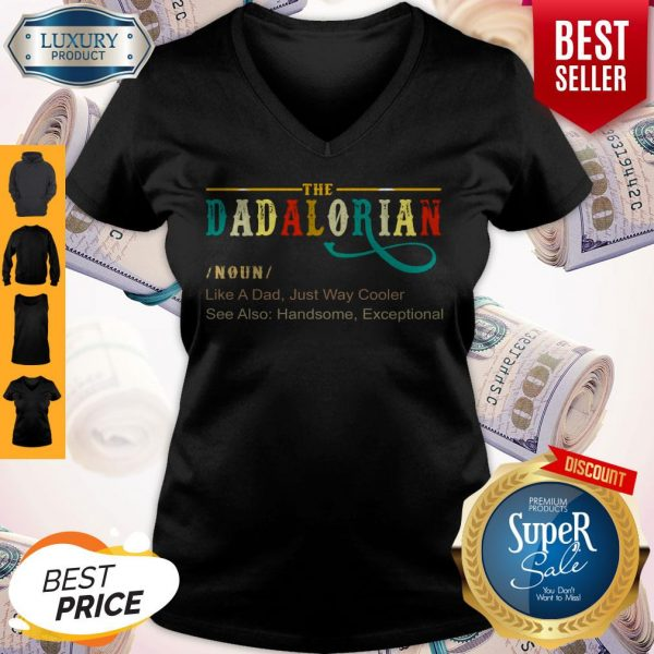 Official The Dadalorian Like A Dad Just Way Cooler V-neck