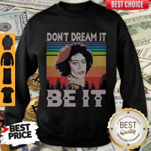 Rocky Horror Don't Dream It Be It Vintage Sweatshirt