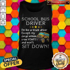 School Bus Driver I'm Like A Truck Driver Tank Top