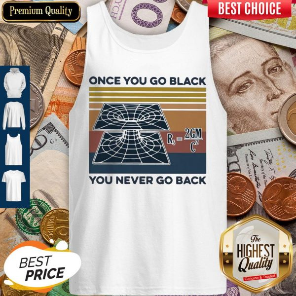 Science Once You Go Black You Never Go Back Tank Top