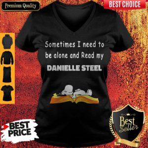 Snoopy Sometimes I Need To Be Alone And Read My Danielle Steel V-neck