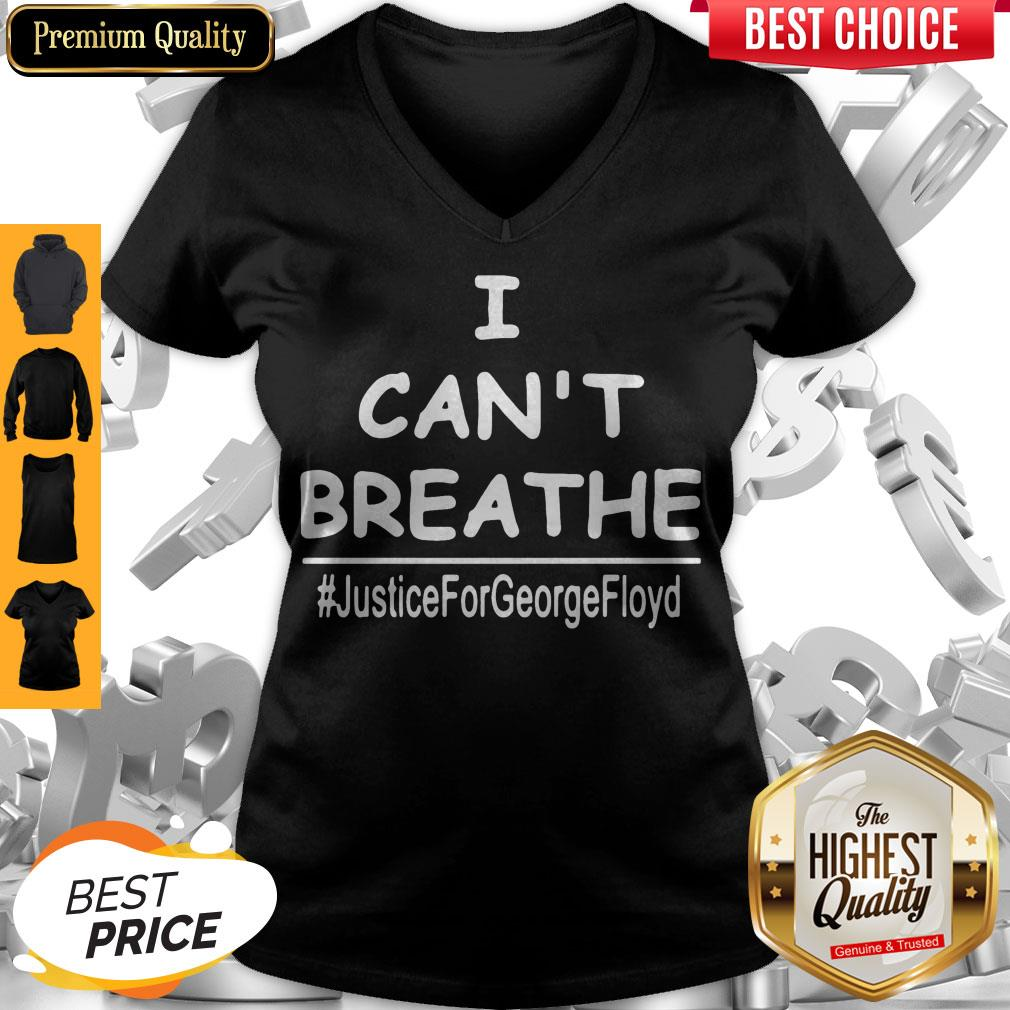 Top I Can't Breathe Justice For George Floyd V-neck