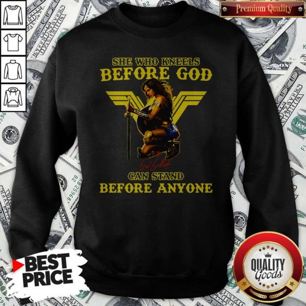 Wonder Woman She Who Kneels Before God Can Stand Before Anyone Sweatshirt