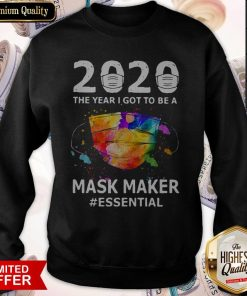 2020 The Years I Got To Be A Mask Makes Essential Sweatshirt