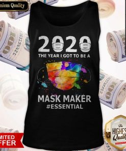 2020 The Years I Got To Be A Mask Makes Essential Tank Top
