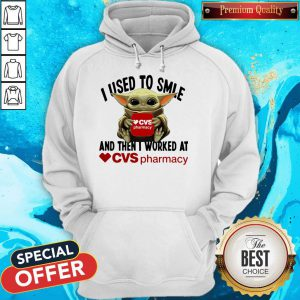 Baby Yoda Hug CVS Pharmacy I Used To Smile And Then I Worked At Hoodie