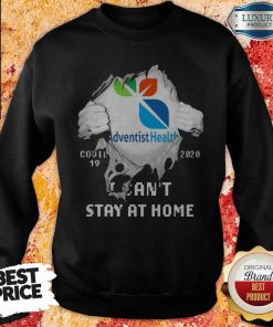 Blood Inside Me Adventist Health Covid 19 2020 I Can't Stay At Home Sweatshirt