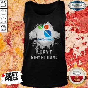 Blood Inside Me Adventist Health Covid 19 2020 I Can't Stay At Home Tank Top