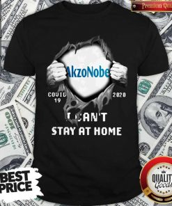 Blood Inside Me Akzonobel Covid 19 2020 I Can't Stay At Home Shirt