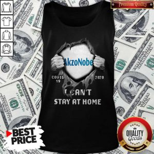 Blood Inside Me Akzonobel Covid 19 2020 I Can't Stay At Home Tank Top