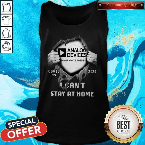 Blood Inside Me Analog Device Covid-19 2020 I Can't Stay At Home Tank Top