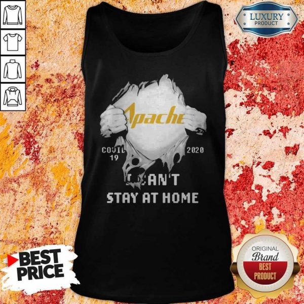 Blood Inside Me Apache Corporation Covid 19 2020 I Can't Stay At Home Tank Top
