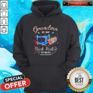 Grandma By Day Mask Maker By Night #2020 Quarantined Hoodie