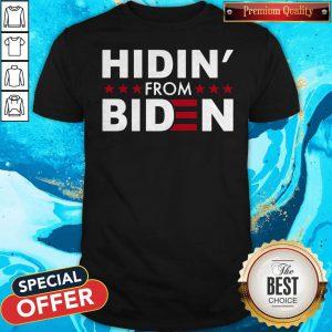 Hidin' From Biden 2020 Vote Shirt
