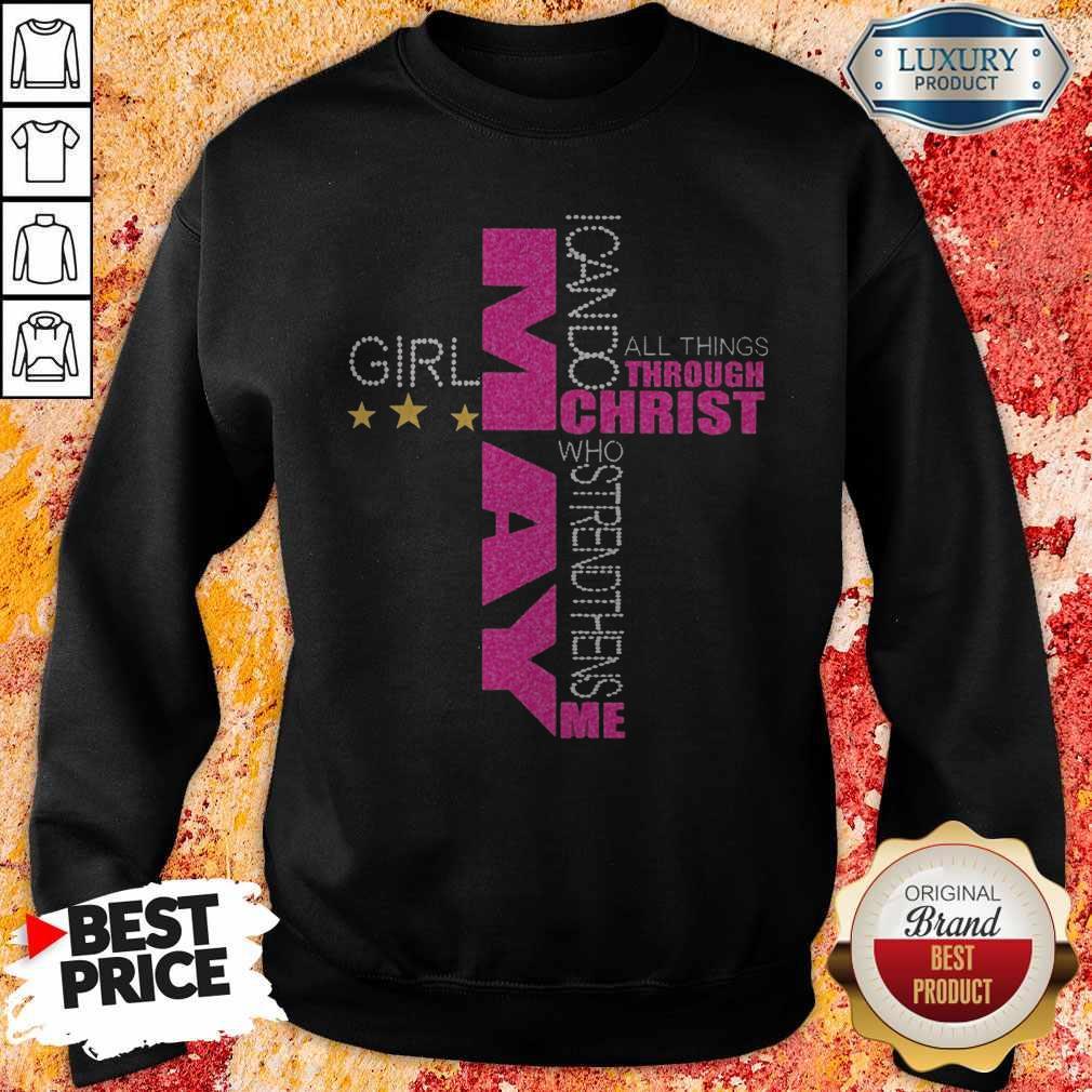 I Can Do All Things Through Christ Who Strengthens Me May Girl Diamond Sweatshirt