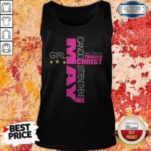 I Can Do All Things Through Christ Who Strengthens Me May Girl Diamond Tank Top