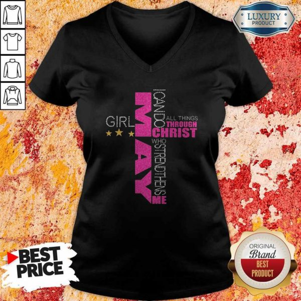 I Can Do All Things Through Christ Who Strengthens Me May Girl Diamond V-neck