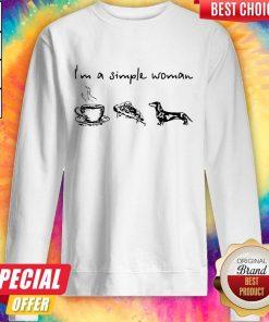 I'm A Simple Woman I Like Coffee Pizza And Dachshund Sweatshirt