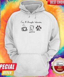 I'm A Simple Woman I Like Coffee Tooth Dog Paw Shirt Hoodie